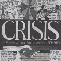 CRISIS: A performance About Race in America 1915-2015